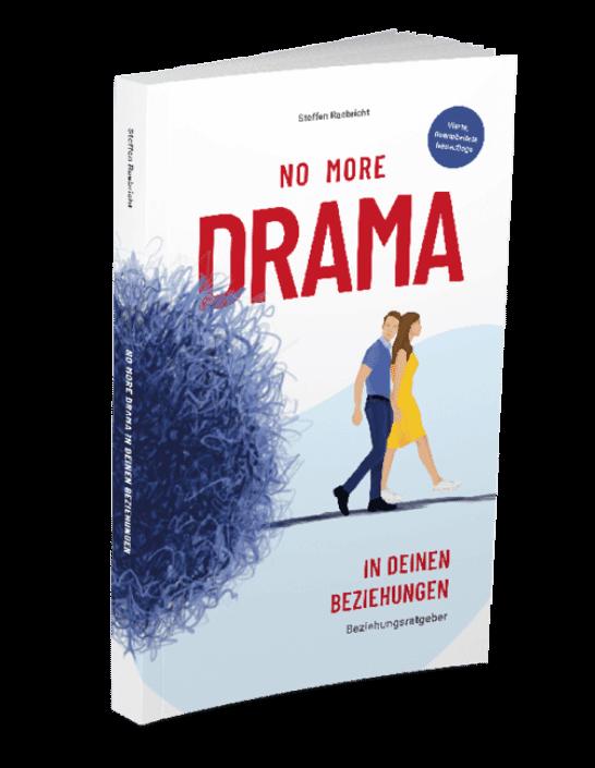 Beziehungsratgeber - No more drama in deinen Beziehungen