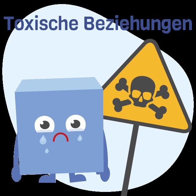 Toxische Beziehung erkennen, verstehen und verändern/ beenden
